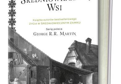 Życie w średniowiecznej wsi, Frances Gies, Joseph Gies