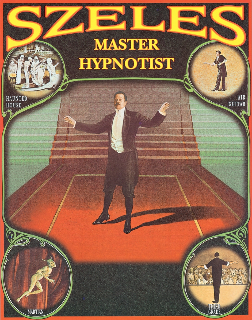 SZELES Comedy Stage Hypnotist, About Poster