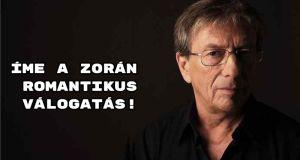 Gyönyörű szerelmes dalok Zorán előadásában – Jó válogatást!