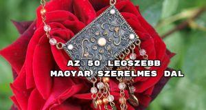 Íme a szerintünk legszebb 50 magyar szerelmes dal. Mutatjuk az összeállítást. Nézd meg, milyen szép szerzeményekkel készültünk!