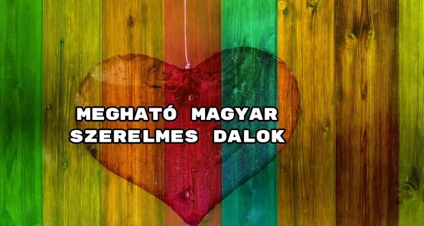Megható magyar szerelmes dalok - íme 40 romantikus felvétel