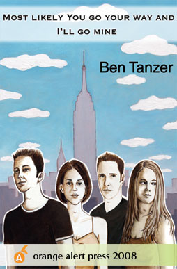 Ben Tanzer, Most Likely You Go Your Way And I'll Go Mine