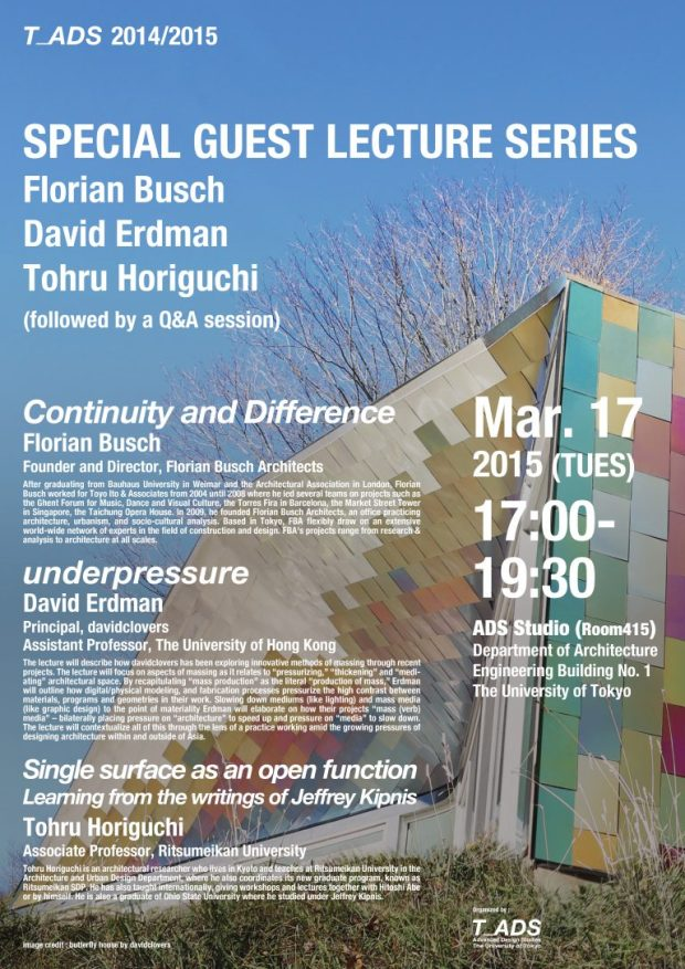 Special Guest Lecture Series University of Tokyo Advanced Design Studies