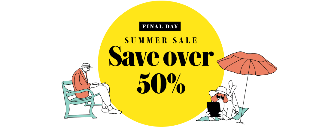 Save over 50% in our Summer Sale