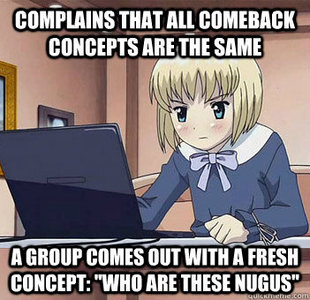 complains that all comeback concepts are the same