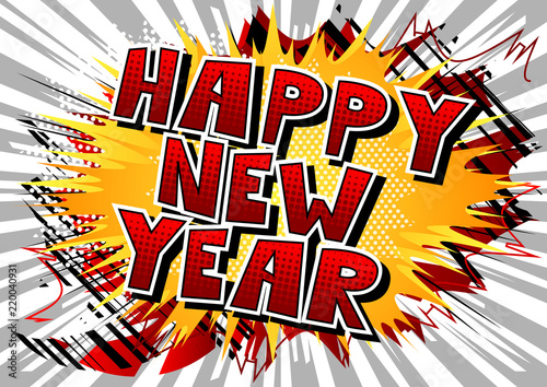 Happy New Year   Comic book style word    Buy Photos   AP Images     Happy New Year   Comic book style word