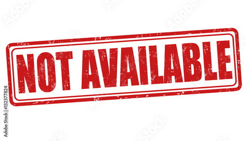 """""""Not available sign or stamp"""" Stock image and royalty-free ..."""