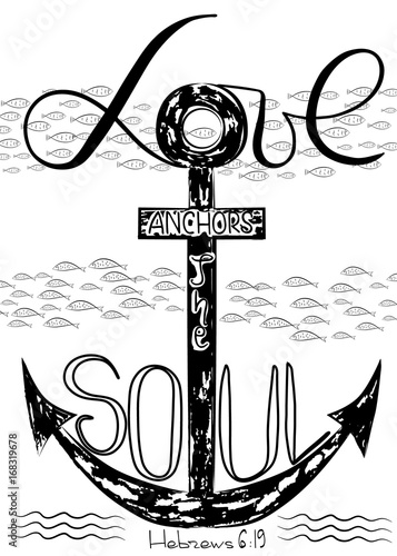 """Download """"Love anchors soul . The word of the son of God.. Anchor ..."""