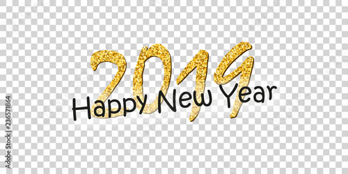 Happy New Year Text Bright Gold Number 2019 With Sparkle