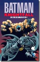 Batman : Knightfall - Der Sturz des dunklen Ritters SC 1