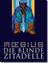 Moebius: Die blinde Zitadelle