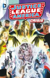Justice League of America: Crisis 1