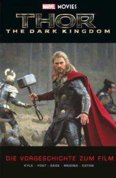 Marvel Movies: Thor 2 - Die Vorgeschichte zum Film