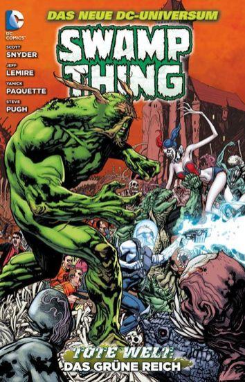 Swamp Thing 3: Das Grüne Reich