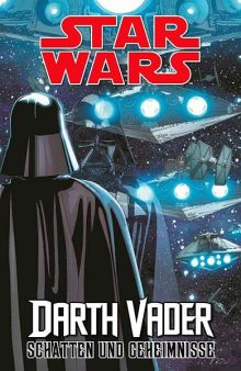 Star Wars Comic: Darth Vader: Schatten und Geheimnisse SC