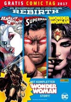 DC REBIRTH MIT HARLEY QUINN, SUPERMAN UND WONDER WOMAN PANINI COMICS