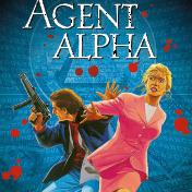 Agent Alpha – Gesamtausgabe 1