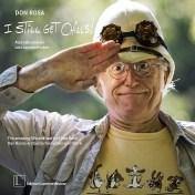 Don Rosa: I still get chills – Don Rosas erstaunliches Leben