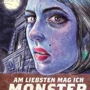Am liebsten mag ich Monster (Emil Ferris)