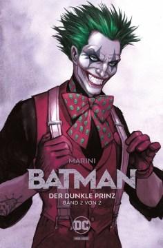 Batman: Der Dunkle Prinz 2 (von 2)