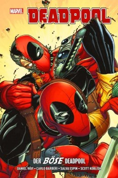 Deadpool: Der böse Deadpool