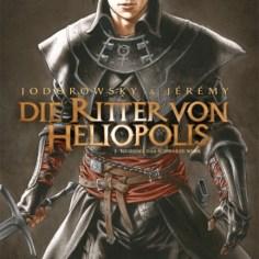 Die Ritter von Heliopolis Bd. 1: Nigredo, das schwarze Werk