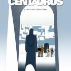 Centaurus Buch 4: Erde der Qual