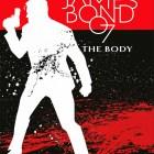 James Bond 007 Band 8: The Body (reguläre Edition)