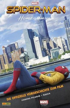 Spider-Man: Homecoming – Die Vorgeschichte zum Film (M Movies 14)