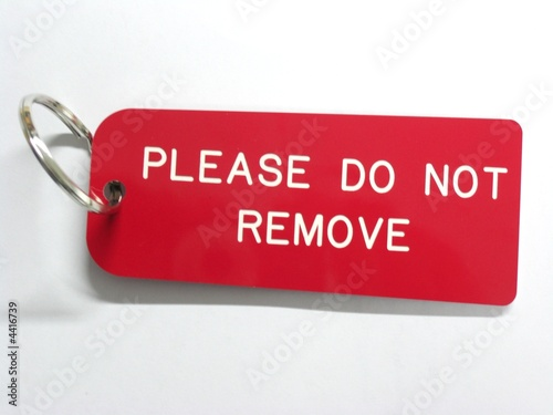 """""""Please do not remove"""" Stock photo and royalty-free images ..."""