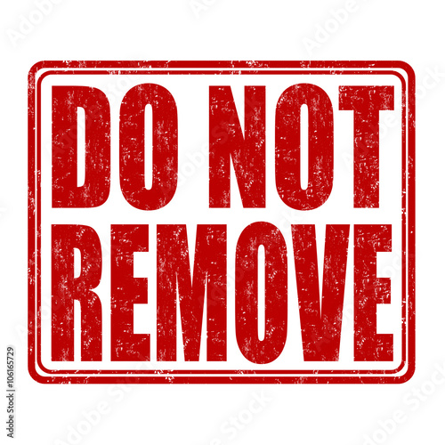 """""""Do not remove stamp"""" Stock image and royalty-free vector ..."""
