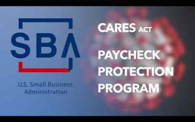 SBA and Treasury Release Paycheck Protection Program Loan Forgiveness Application
