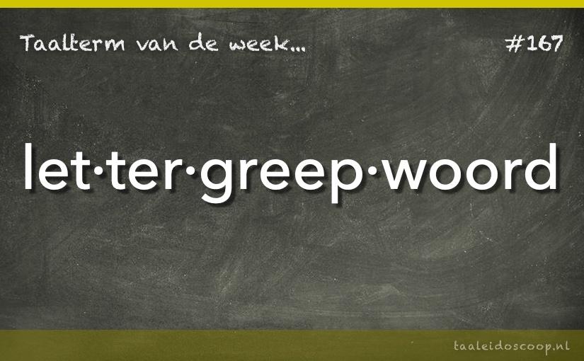 Taalterm van de week: Lettergreepwoord