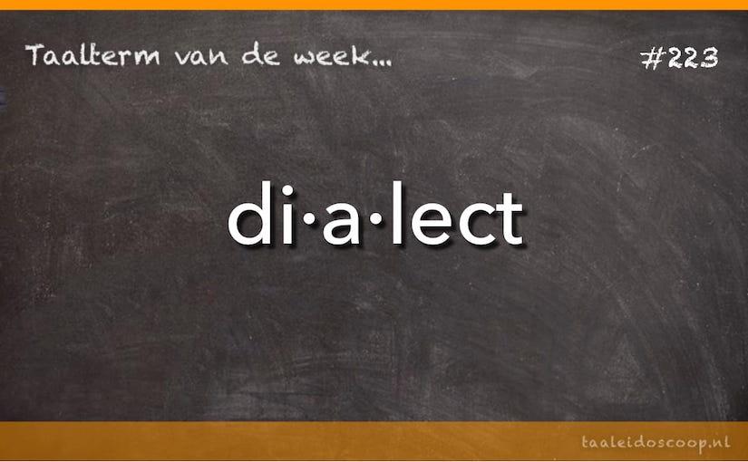 Taalterm van de week: Dialect