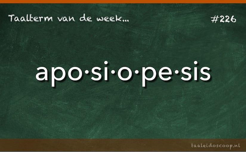 Taalterm van de week: Aposiopesis