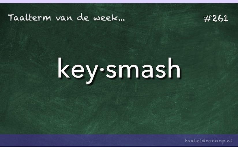 Taalterm: Keysmash