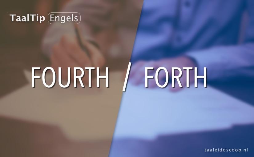 Fourth vs. forth