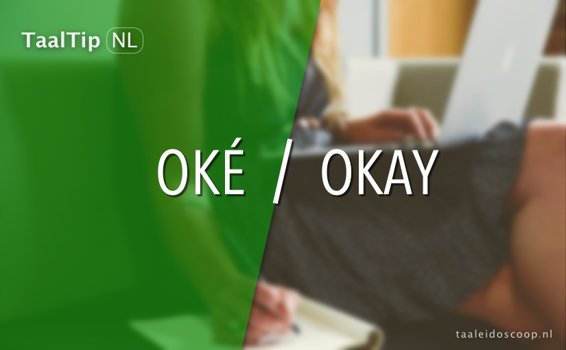 Oké vs. okay