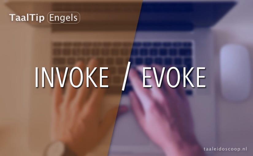 Invoke vs. evoke