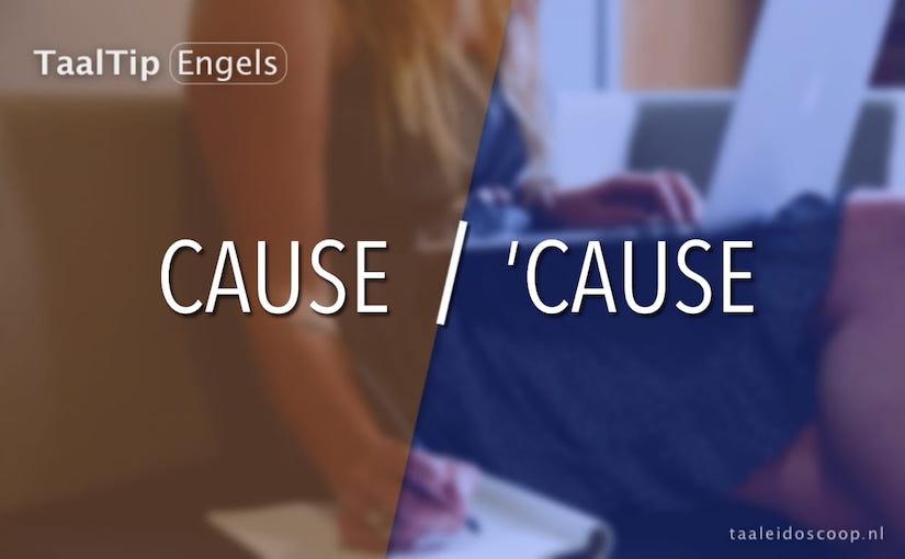 Cause vs. 'cause