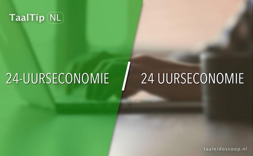 24-uurseconomie vs. 24uurseconomie