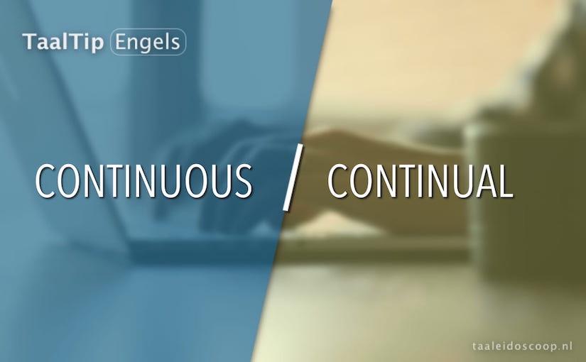 Continuous vs. continual