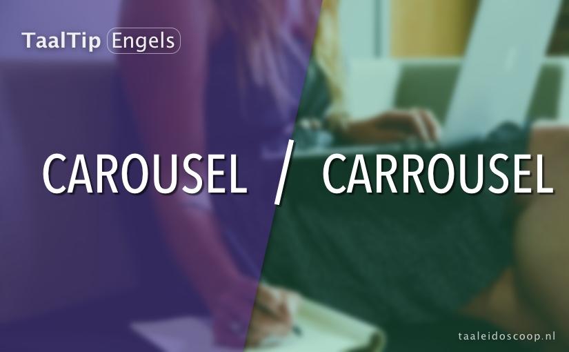 Carousel vs. carrousel