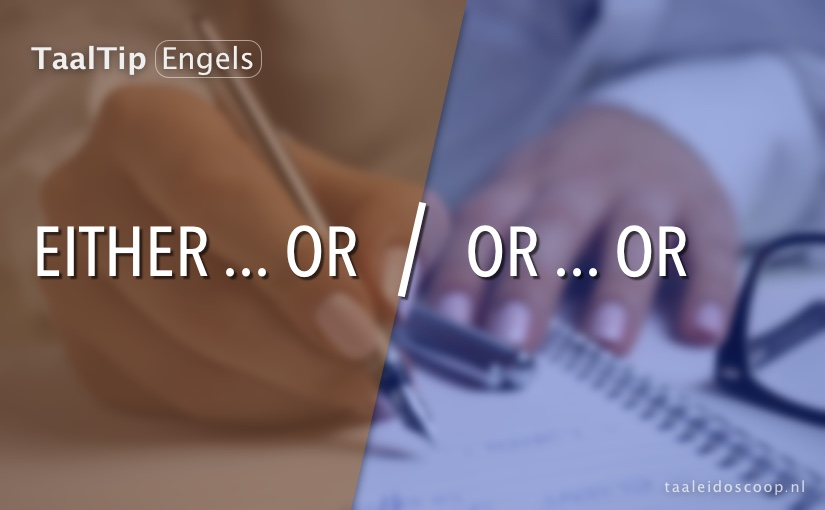 Either … or vs. or … or