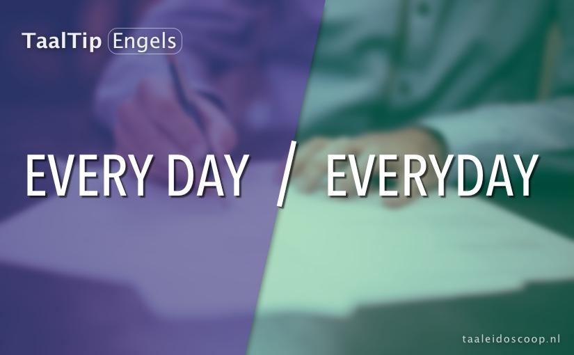 Every day vs. everyday