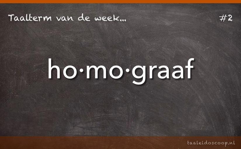TVDW: Homograaf