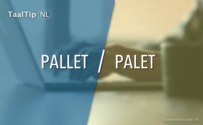 Pallet vs. palet