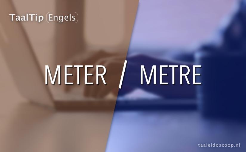 Meter vs.metre