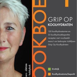 Grip op Koolhydraten - Kookboek 1 - Thea Bremer, Yvonne Lemmers - Paperback (9789081556316)