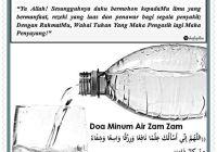 Doa Sebelum dan Sesudah Minum Air Zam Zam